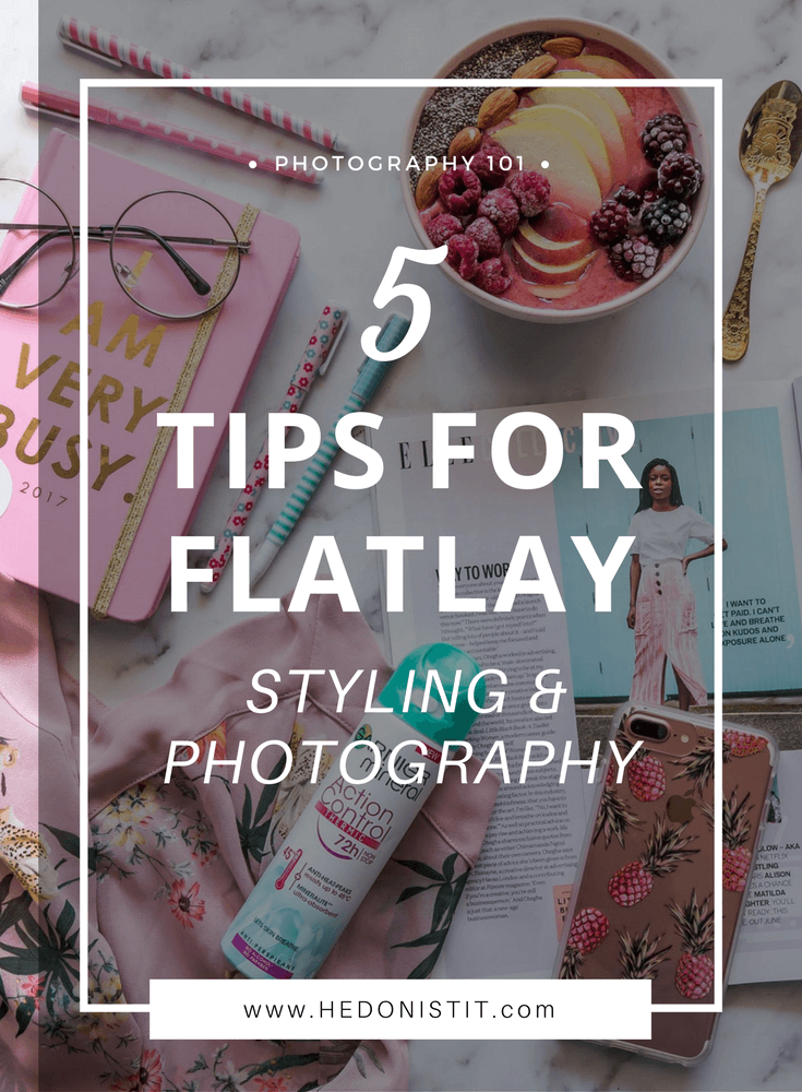 Flatlay Photography & Styling : Learn How To Perfect Your Flatlay With These Great And Easy Tips | Hottest trend in Instagram - The Flatlay | Click Through For The Full Guide @ http://www.hedonistit.com >>