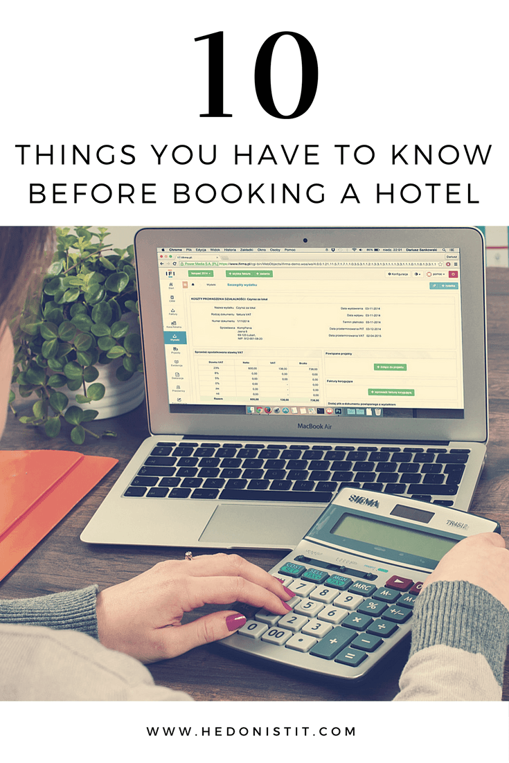 Are you going to book an hotel? You should definitely check out these 10 tips & tricks to make sure that you won't get an hotel from hell. Click through to see the full guide on hedonistit.com