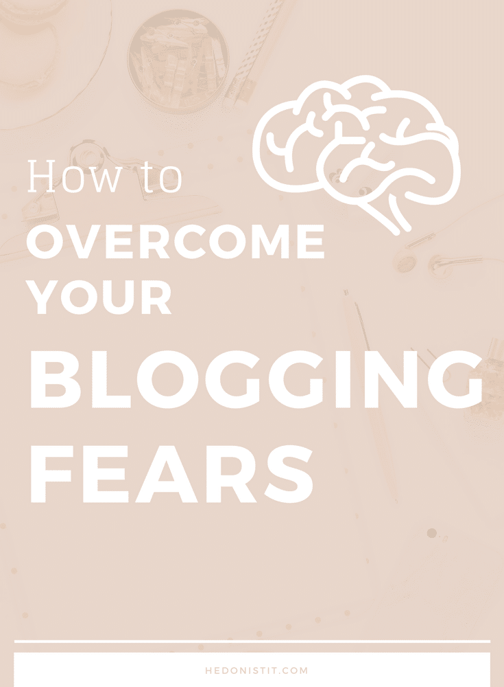 Blog tips for beginners - how to overcome your blogging fears and start your own blog
