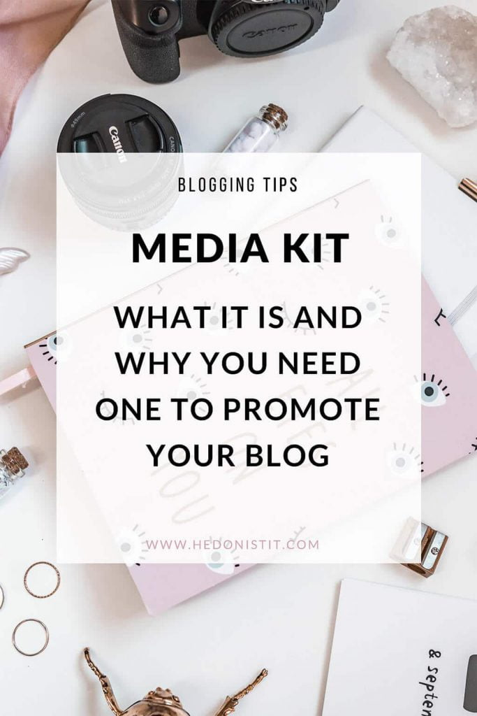 Blogging 101 - What's a media kit and how to create a killer one for your blog