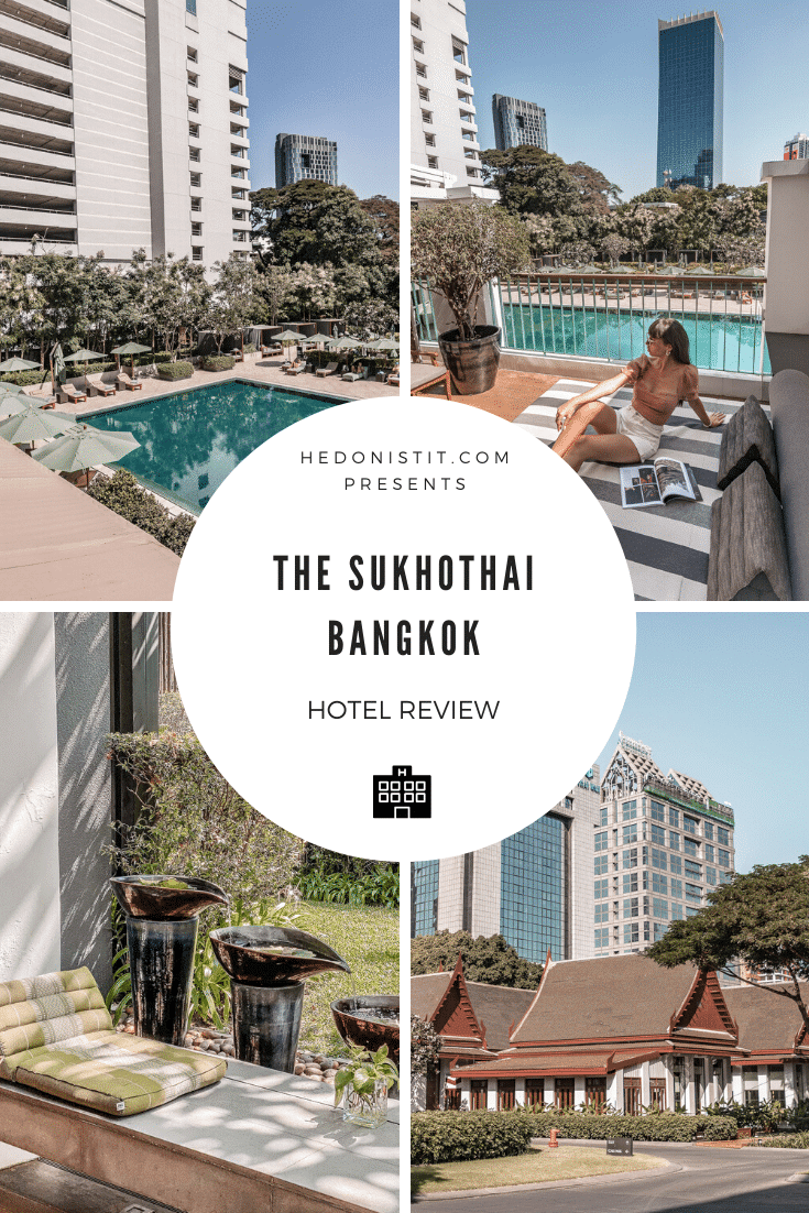 Where to stay in Bangkok - The Sukhothai Bangkok Hotel